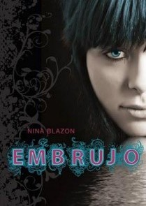 Embrujo – Nina Blazon