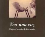 Veo una Voz – Oliver Sacks