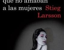 Los hombres que no amaban a las mujeres – Stieg larsson