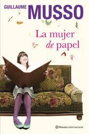 La mujer de papel – Guillaume Musso